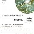 Il Museo della Colleggiata di Castiglione Olona inaugura Sabato 18 Maggio alle ore 16.30 le nuove sale dedicate alla collezione di opere mobili.