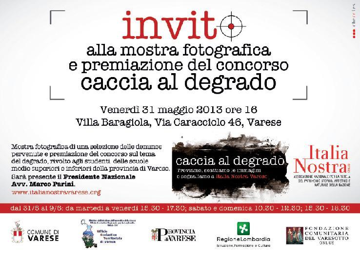 """Varese: Studenti a difesa del """"bene comune"""" - mostra fotografica di «Italia Nostra» via Caracciolo 46 dal 31 Maggio al 9 giugno 2013"""