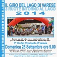 Domenica 28 settembre avrà luogo la Quinta edizione de Il Giro del Lago di Varese e della 3 Ruote con partenza ed arrivo presso lo stabilimento Whirlpool di Biandronno.l Giro è una delle più interessanti...