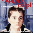 Irrinunciabile il doppio appuntamento nelle giornate di martedì 21 e venerdì 24 Ottobre presso la sala di Filmstudio 90, occasioni in cui verrà proiettata l'edizione restaurata dell'opera prima di François Truffaut : i 400 colpi....