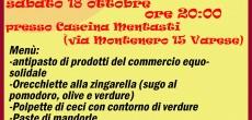 In occasione della Campagna Solidale Italiana, la Bottega di Varese ha organizzato una cena Equosolidale per sabato 18 ottobre alle ore 20 presso la Cascina Mentasti (via montenero 15, varese). Il progetto è nato per...