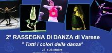 """Tutti i colori della Danza: IlFestival dei Talentiorganizza la seconda edizione del Festival della Danza """"Tutti i colori della Danza"""". Il 25 e 26 ottobre presso il TEATRO UCC di Varese per avrà luogo la..."""