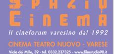 È finalmente disponibile il programma del cineforum SPAZIO CINEMA per il periodo Gennaio-Maggio 2015, presso il Cinema Teatro Nuovo di Varese, Viale dei Mille 39. La locandina con tutte le informazioni circa i titoli in...