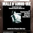 """Domenica 8 marzo alle ore 16.00, si terrà presso il Teatro Cinema Nuovo, via dei Mille 39 Varese, la rappresentazione teatrale """"MALE D'AMOR-IRE"""", prodotto da Estro-Versi."""