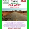 L'Angolo dell'Avventura di Varese, ospita per la serata di mercoledi 22 aprile 2015 alle ore 21, il reportage fotografico di un viaggio on the road nel mitico Farwest.