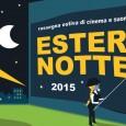 Dal 25 giugno al 3 settembre 2015 prende il via la ventottesima edizione di Esterno Notte, rassegna di cinema e musica all'aperto, che ormai da anni coinvolge un vasto e appassionato pubblico, sempre più fedele al richiamo del grande schermo.