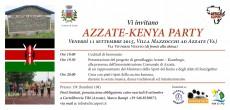 """Venerdì 11 settembre 2015, """"Kenya Party"""" a Villa Mazzocchi, in Via Vittorio Veneto ad Azzate (VA). Alle ore 19 verrà offerto il cocktail di benvenuto. Alle 19.30 verrà presentato il progetto di gemellaggio Azzate-Kiabogo, alla..."""
