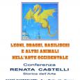 """Mercoledì 18 novembre, alle ore 17.30 presso il Caffè Zamberletti di Varese, in C.so Matteotti, in programma la Conferenza """"Leoni, draghi, basilischi e altri animali nell'arte occidentale"""" di Renata Castelli, Storica dell'Arte."""
