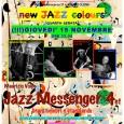 Giovedì 15 Novembre, alle ore 22.00, continua il New Jazz Colours  a Vedano Olona. Questa volta ad esibirsi sarà il Jazz Messenger 4et, costituito da Maurizio Volpe, Michele Franzini, Tito Mangialajo Rantzer e Nicola Stranieri.