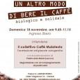 """Domenica 18 Novembre il Laboratorio di Viale Valganna 16, offre una degustazione con accompagnamento di caffè e pasticceria bio e performance teatrale dal titolo: """"Un altro modo di bere il caffè"""", biologico e solidale. L'ingresso è gratuito."""