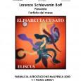 Dal 5 al 31 gennaio, presso la Farmacia Aerostazione Malpensa 2000, si terrà una mostra dedicata ad Elisabetta Cusato.  Aperta tutti i giorni dalle 8.00 alle 20.00.