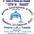 """Domenica 10 febbraio presso la piscina """"Mio Club"""" in via Pradacci, si svolgerà il 6° Trofeo Città di Tradate, Meeting Interregionale di Nuoto per atleti con disabilità fisica e visiva tesserati con la FINP (Federazione Italiana Nuoto Paralimpico)."""