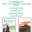 Venerdì 24 maggio, alle ore 21,00, a Villa Hussy ci sarà la presentazione di due libri opera di due scrittrici che concluderanno il mese della donna: «LEGGENDE NOSTRE» di Chiara Zangarini e «L'ICONA DEL LAGO» della giornalista della Prealpina, Barbara Zanetti.