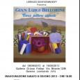 Sabato 8 Giugno, alle ore 18.00, presso la galleria Oriana Fallaci di Somma Lombardo, si terrà l'inaugurazione della mostra di Gian Luigi Bellorini. L'esposizione, visitabile fino al 16 Giugno, è curata dall'art director Schievenin Boff […]
