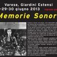 Memorie Sonore ai Giardini Estensi di Varese (25, 29 e 30 giugno, ore 21.00)  Esterno Notte dal 25 giugno al 31 agosto a Varese e provincia