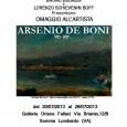 Sabato 20 luglio, alle ore 18.00, presso la Galleria Oriana Fallaci di Somma Lombardo, si terrà l'inaugurazione della mostra pittorica dedicata ad Arsenio De Boni, patrocinata dalla Provincia di Varese. La mostra, visitabile dal 20 […]
