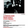 Da Mercoledì 16 Ottobre a Venerdì 18 Ottobre, presso l'Aula Magna dell'università degli Studi dell'Insubria, in via Ravasi 2,  si terrà il terzo convegno internazionale dedicato alla persona Down. l'iniziativa è benefica ed è organizzata dalla Fondazione Comunitaria del Varesotto onlus.