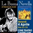 Al Cinema Castellani si è esibita venerdì 4 Aprile la Piccola Orchestra Apocrifa di Giorgio Cordini, in una serata tutta dedicata alla sensibilità e al genio del cantautore genovese Fabrizio De André.