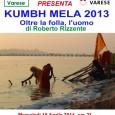 """""""Oltre la folla, l'uomo"""", reportage fotografico del Kumbh Mela 2013, il più grande raduno umano di ogni tempo, al centro di Via Oriani 21 in Avigno, Varese, alle ore 21.00 mercoledì 16 Aprile."""