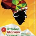 Sabato 4 ottobre 2014 alle ore 19, presso l'Istituto De Filippi in via DonLuigi Brambilla 15, Vareseospiterà l'Ottobre Africano, un festival di cinema, conferenze, letteratura, mostre, danza, musica, giunto alla 12° edizioneche si svolge contemporaneamente […]