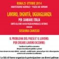 """""""Dignità e uguaglianza: le parole del lavoro che vogliamo.""""  Il 25 ottobre 2014, dopo la giornata di sciopero del 24, ci sarà la grande manifestazione nazionale indetta dalla Cgil a Romadietro le […]"""