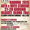 L'Associazione Amici del Gamba organizza per sabato 27 e domenica 28 giugno 2015 una manifestazione a scopo benefico con un raduno di auto e moto storiche presso l'ex Campo Sportivo Comunale in via A. Diaz di Olgiate Olona.