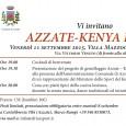 """Venerdì 11 settembre 2015, """"Kenya Party"""" a Villa Mazzocchi, in Via Vittorio Veneto ad Azzate (VA). Alle ore 19 verrà offerto il cocktail di benvenuto. Alle 19.30 verrà presentato il progetto di gemellaggio Azzate-Kiabogo, alla […]"""