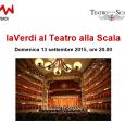 Domenica 13 settembre 2015 alle ore 20.00 si terrà un concerto al Teatro alla Scala diMilano. Il prezzo del biglietto sarà straordinariamente conveniente per gli anziani della Zona 5 (Milano);ciò è stato possibile grazie ad […]