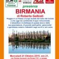 Mercoledì 21 ottobre 2015, alle ore 21, c/o Centro Incontri di via Orianio 121 a Varese le serate dell'Angolo dell'Avventura di Varese con la proiezione di BIRMANIA di Roberta Galbiati.