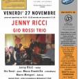 Venerdì 27 novembre dalle ore 19.30 presso lo Spazio Futuro Anteriore di via Speri Della Chiesa Jemoli 3, Varese, andrà in scena il quarto concerto della rassegna 67 Jazz Club Viene in Città, con il concerto di Jenny Ricci & Gio Rossi Trio.