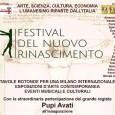 Si inaugura venerdì20 maggio a Milano presso l'Ex Fornace (Alzaia Naviglio Pavese, 16) il Festival del Nuovo Rinascimento che fino al 1* giugno alternerà eventi musicali e culturali, esposizioni d'arte contemporanea e tavole rotonde per […]