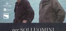 Prosegue la rassegna Di terra e di cielo al Cinema Nuovo di Varese lunedì 23 maggio (ore 21.00) con il film Per soli uomini (Italia, 2015, 65′) di Elisabetta Sgarbi. Lungo il Po di Maistra […]