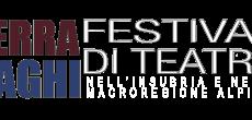 """Dal 1 giugno al 31 ottobre 2016 si terrà l' evento """"Terra e laghi"""", il festival internazionale di teatro nell' insubria e nella macroregione alpina organizzato dal Teatro Blu di Cadegliano con il Patrocinio […]"""