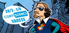 A Varese,dal 28 marzo al 1 aprile, si terràCortisonici,ilFestival Internazionale di Cortometraggiche ogni anno propone una competizione dishort filmdella durata massima di quindici minutied una serie di eventi collaterali, come concerti,attività ludiche, laboratori e incontri […]
