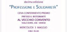 Mercoledì 3 maggio presso il Ristorante Al Vecchio Convento di Varese (viale Borri 348, ore 19.30) verrà assegnato il Premio Viola FIDAPA Varese 2017, nell'ambito del premio nazionale che vuole premiare i talenti professionali delle […]
