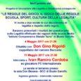 Don Gino Rigoldi, cappellano del carcere Beccaria e Ivan Cordoba, l'ex difensore dell'Inter, sono protagonisti delle due serate (giovedì 4 e 11 maggio alle ore 21.00 nell'auditorium Don Besana della Bcc in via Manzoni 50 […]