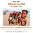 """Mercoledì 21 giugno, alle ore 21, nella consueta sede del Centro Incontri Avigno, in via AlfredoOriani, 121, l'Angolo dell'Avventura di Varese presenta la proiezione fotografica """"Malawi-Zambia"""" di Daniele Nasi: un viaggio nel cuore dell'Africa, in […]"""
