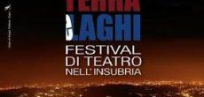 Ancora un week-end ricco di spettacoli per Terra e Laghi, -il festival di teatro nell' Insubria e nella macroregione alpina che toccherà le province di Como, Varese e Verbano –Cusio – Ossola con 5 appuntamenti […]