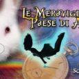 """Domenica 8 ottobre, alle ore 16.30, prende il via al Teatro Conforti di Parma la nuova stagione teatrale dell'Associazione CulturaleSognambuli,con lo spettacolo evergreenLe meraviglie del Paese di Alice. """"Sognambuli"""" porta al suo interno per quest'anno […]"""