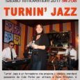 Sono i Turnin'Jazz gli ospiti musicali de La Tela di Rescaldina (MI) di sabato 18 novembre. Il quartetto composto da Anna Marcolongo (voce), Angelo Farolli (batteria), Silvano Bertuola (basso) e Michele Renò (piano) porta all'osteria […]