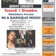Si terrà venerdì 1 dicembre il quinto concerto della quinta stagione del67 Jazz Club. All'Auditorium di Barasso (VA) si esibirà il gruppo di Maddalena Antona, dando vita allo spettacolo In a baroque mood. Maddalena Antona […]