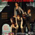 Per la rassegna Note di scena 2017 di Filmstudio 90 è in programma giovedì 9 novembre al Cinema Teatro Nuovo di Varese (ore 21.00, viale dei Mille, 39) lo spettacolo La Fabbrica della Memoria: teatro, […]