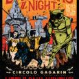 Circolo Arci Gagarin di Busto Arsizio è lieto di presentare la quinta serata di Dark Was the Night, la rassegna del Circolo dedicata alle sonorità blues più diverse e diversificate, che ha già visto calcare […]