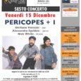 Venerdì 15 dicembre è in programma all'Auditorium di Barasso (VA) il sesto concerto della quinta stagione del 67 Jazz Club. Ad esibirsi saranno i Pericopes + 1, formati da Emiliano Vernizzi al sax, Alessandro Sgobbio […]