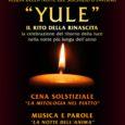 In occasione del solstizio d'inverno, il centro culturale dell'Università del Melo, in via Magenta 3 a Gallarate, propone giovedì 21 dicembre, alle ore 19.15, un evento del tutto speciale: YULE-Il rito della rinascita, cena dal […]