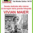 Giovedi 25 gennaio, alle ore 21, si terrà il primo incontro del nuovo anno al Foto Club Varese, nella sede in via Monte Golico 14/16. La serata sarà dedicata alla grande fotografa statuitense Vivian Maier, […]