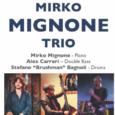 """Venerdì 26 Gennaio si terrà presso l'Auditorium Centro di Formazione Musicale di Barasso (VA) il nono concerto organizzato da """"67 Jazz Club"""" dal titolo """"Mirko Mignone Trio"""". Ci saranno Mirko Mignone al basso, Alex Carreri […]"""