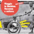 Nuovo mondo agenzia viaggi e turismo e Progetto Anikè vi propongono un emozionante viaggio fuori dalle consuete rotte Turistiche. Un'esperienza da viaggiatore per un emozionante scoperta della Burkina Fasu. Attraverso escursioni corsi di danza […]