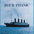 """Venerdì 20 Aprile 2018, alle ore 18.00, presso la libreria Feltrinelli in corso Aldo Moro a Varese si terrà la presentazione del nuovo libro di Claudio Bossi """"Io e il Titanic"""", dedicato all'affondamento della celebre […]"""