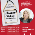"""Giovedì 17 maggio, esce in Italia, edito da Garzanti, """"Eleanor Oliphant sta benissimo"""". Il libro, definito da molti l'esordio dell'anno è l'esordio più venduto di sempre in Inghilterra, dove sa settimane è al primo posto […]"""
